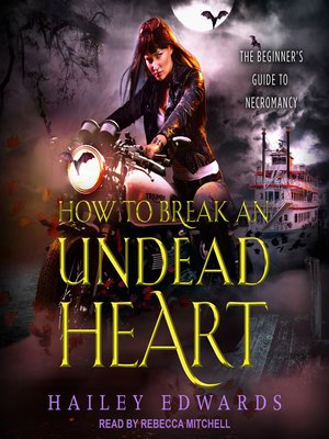 cover image of How to Break an Undead Heart