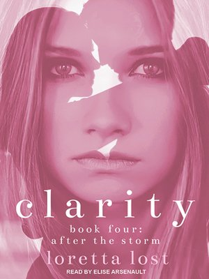 cover image of Clarity Book Four--After the Storm
