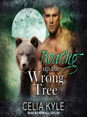 cover image of Roaring Up the Wrong Tree