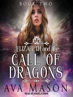 cover image of Elizabeth and the Call of Dragons--A Reverse Harem Paranormal Romance