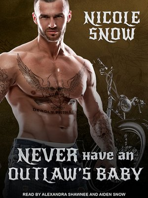 cover image of Never Have an Outlaw's Baby