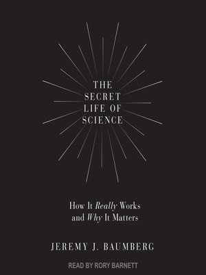 cover image of The Secret Life of Science
