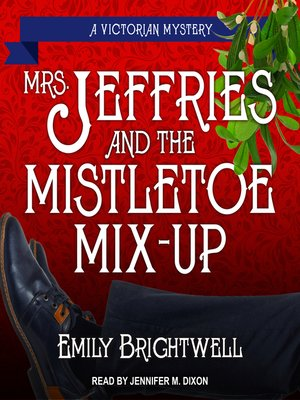 cover image of Mrs. Jeffries & the Mistletoe Mix-Up