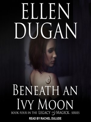 cover image of Beneath an Ivy Moon