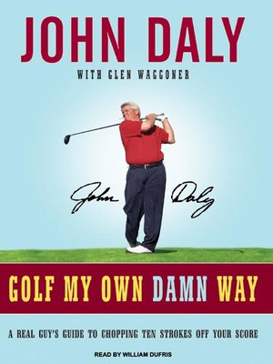 cover image of Golf My Own Damn Way