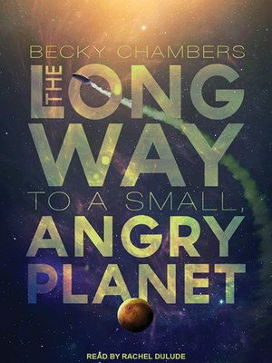 cover image of The Long Way to a Small, Angry Planet