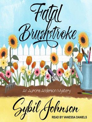 cover image of Fatal Brushstroke