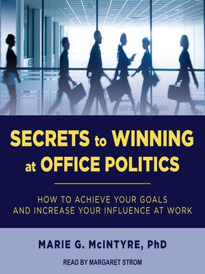cover image of Secrets to Winning at Office Politics