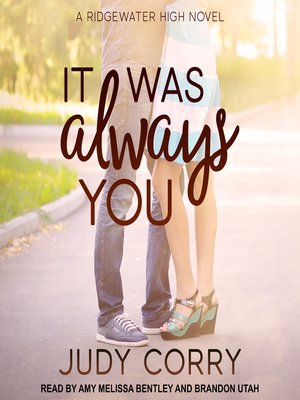 cover image of It Was Always You--Ridgewater High Romance Book 3