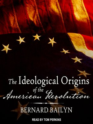 cover image of The Ideological Origins of the American Revolution