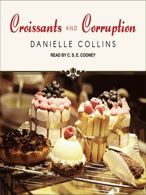 cover image of Croissants and Corruption