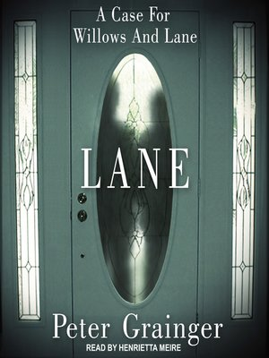 cover image of Lane--A Case For Willows and Lane