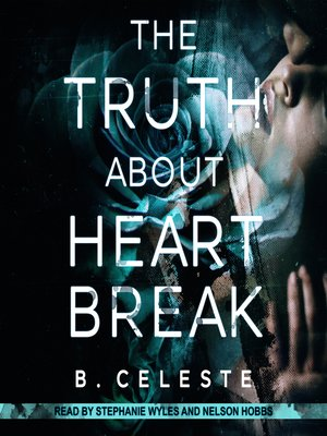 cover image of The Truth About Heartbreak