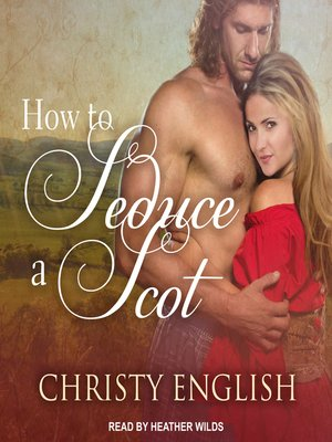 cover image of How to Seduce a Scot