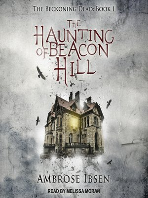 cover image of The Haunting of Beacon Hill