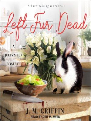 cover image of Left Fur Dead
