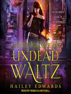 cover image of How to Dance an Undead Waltz