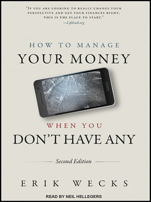 cover image of How to Manage Your Money When You Don't Have Any