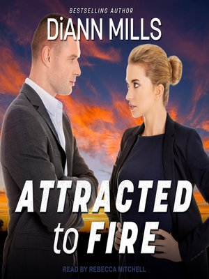 cover image of Attracted to Fire