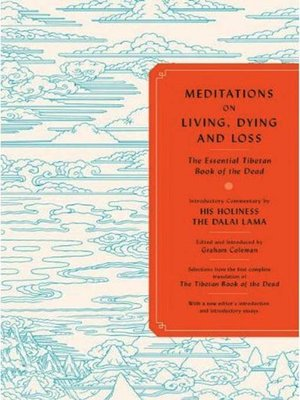 cover image of Meditations on Living, Dying and Loss