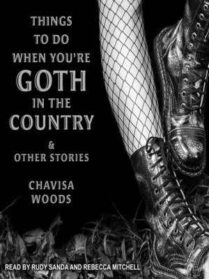 cover image of Things to Do When You're Goth in the Country