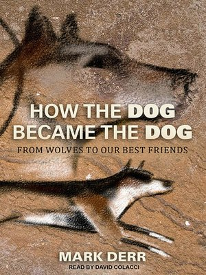 cover image of How the Dog Became the Dog