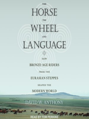 cover image of The Horse, the Wheel, and Language