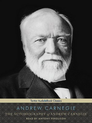 cover image of The Autobiography of Andrew Carnegie