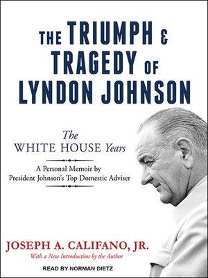 cover image of The Triumph and Tragedy of Lyndon Johnson