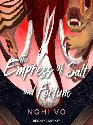 cover image of The Empress of Salt and Fortune