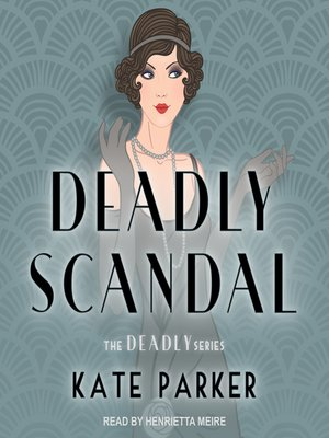 cover image of Deadly Scandal