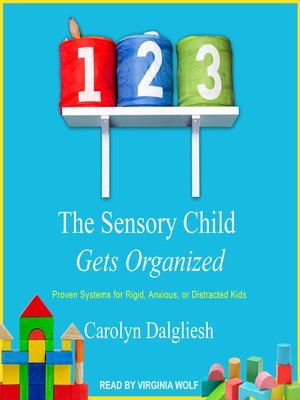 cover image of The Sensory Child Gets Organized