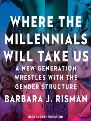 cover image of Where the Millennials Will Take Us