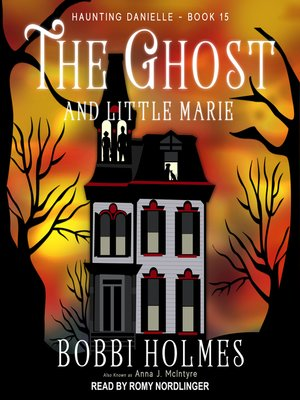 cover image of The Ghost and Little Marie