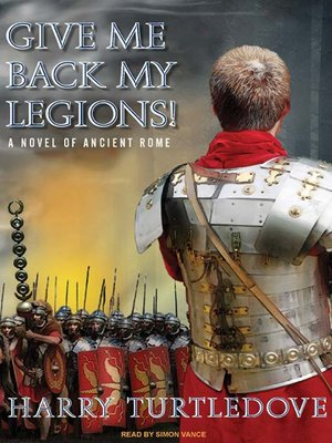 cover image of Give Me Back My Legions!