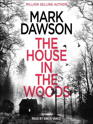 cover image of The House in the Woods