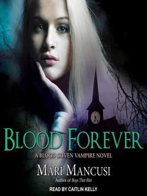 cover image of Blood Forever--A Blood Coven Vampire Novel