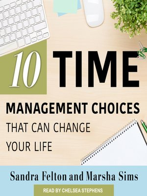 cover image of Ten Time Management Choices That Can Change Your Life
