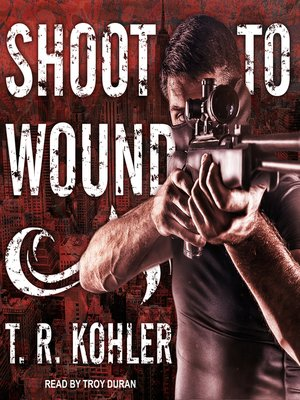 cover image of Shoot to Wound