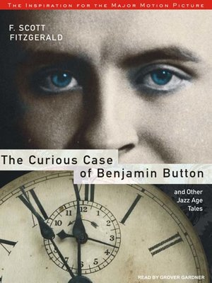 cover image of The Curious Case of Benjamin Button and Other Jazz Age Tales