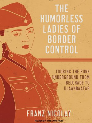 cover image of The Humorless Ladies of Border Control