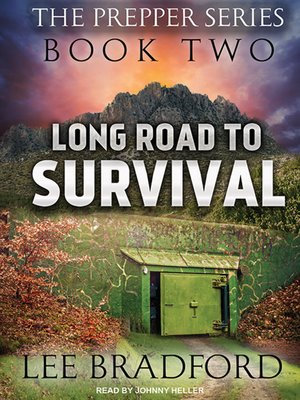 cover image of Long Road to Survival--The Prepper Series Book Two