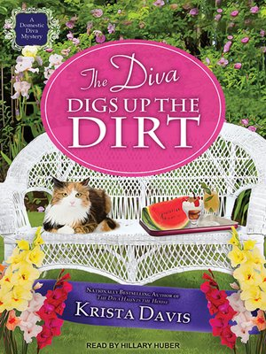 cover image of The Diva Digs Up the Dirt