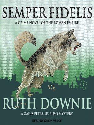 cover image of Semper Fidelis--A Novel of the Roman Empire