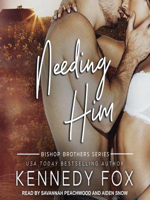 cover image of Needing Him