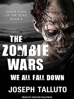 cover image of The Zombie Wars--We All Fall Down