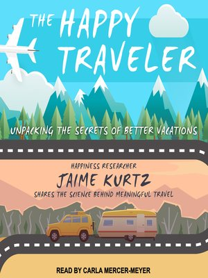 cover image of The Happy Traveler