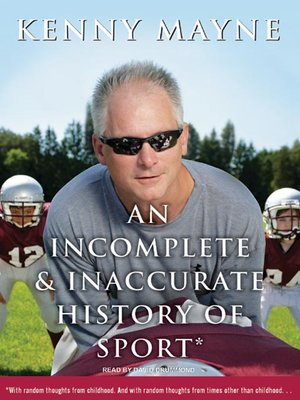 cover image of An Incomplete and Inaccurate History of Sport
