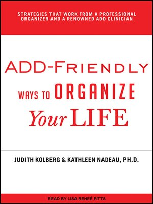 cover image of ADD-Friendly Ways to Organize Your Life