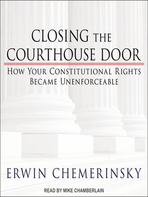 cover image of Closing the Courthouse Door